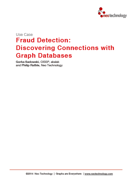 Fraud Detection: Discovering Connections with Graph Databases White Paper